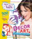 Decor Art. Violetta - Crea il tuo mondo. Con 500 adesivi