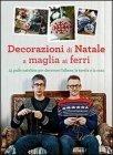 Decorazioni di Natale a Maglia ai Ferri Arne & Carlos