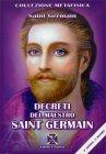 Decreti del Maestro Saint Germain Conte di Saint Germain
