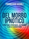 Del Morbo Ipnotico (eBook) Francesco Vizioli