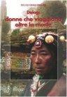 Delog - Donne che Viaggiano oltre la Morte Delog Dawa Drolma