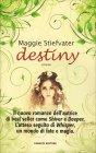 Destiny Maggie Stiefvater