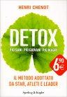 Detox - Più Sani Più Giovani Più Magri Henri Chenot