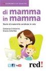Di Mamma in Mamma (eBook) Grazia Colombo, Costanza Cristianini