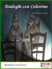 Dialoghi con Celestino (eBook) Francesco Doro