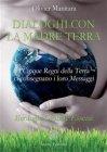 Dialoghi con la Madre Terra (eBook) Olivier Manitara