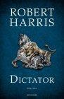 Dictator - Robert Harris
