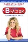 La Dieta B Factor Samantha Biale