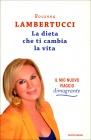 La Dieta che ti Cambia la Vita Rosanna Lambertucci