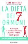La Dieta dei 7 Ormoni Sara Gottfried