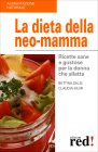 La Dieta della Neo-Mamma Bettina Salis Claudia Muir