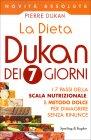 La Dieta Dukan dei 7 Giorni Pierre Dukan