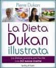 La Dieta Dukan Illustrata - Pierre Dukan