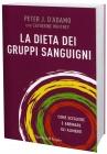 La Dieta dei Gruppi Sanguigni Peter J. D'Adamo