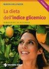 La Dieta dell'Indice Glicemico Marion Grillparzer
