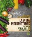 La Dieta Intermittente Alessandro Circiello Fabio Piccini