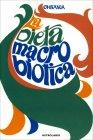 La Dieta Macrobiotica George Ohsawa