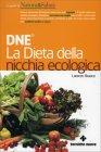 La Dieta della Nicchia Ecologica Lorenzo Bracco