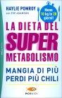 La Dieta del Super Metabolismo Haylie Pomroy