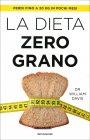 La Dieta Zero Grano William Davis