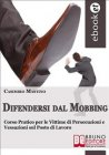 Difendersi dal Mobbing (eBook) Casimiro Mastino