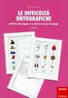 Le Difficoltà Ortografiche - Volume 4 di Elisa Quintarelli