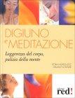 Digiuno e Meditazione Petra Hopfenzitz Hellmut Lutzner