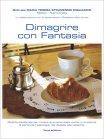 Dimagrire con Fantasia Maria Teresa Strumendo Migliaccio