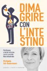 Dimagrire con l'Intestino eBook Michaela Axt-Gadermann