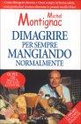Dimagrire per Sempre Mangiando Normalmente Michel Montignac