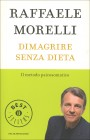 Dimagrire Senza Dieta Raffaele Morelli