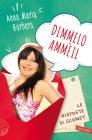 Dimmelo Ammèil - eBook Anna Maria Barbera