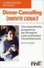 Dinner Cancelling (Niente Cena) Dieter Grabbe