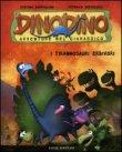 Dinodino - I Tirannosauri Erbivori