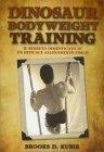 Dinosaur Bodyweight Training