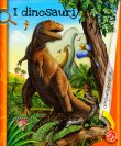I Dinosauri L. Rigo, Giovanna Mantegazza M. Romagnoli