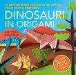 Dinosauri in Origami Mari Ono Hiroalo Takai