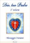 Dio, Tuo Padre - Volume 1 Aleph Edizioni