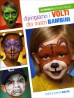 Dipingiamo i Volti dei Nostri Bambini - Nick e Brian Wolfe