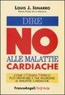 Dire NO alle Malattie Cardiache - Ignarro