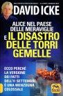 Alice nel Paese delle Meraviglie e il Disastro delle Torri Gemelle