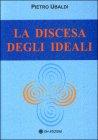 La Discesa degli Ideali