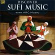 Discover Sufi Music Arc Music