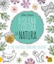 Disegna e Colora la Natura Katie Vernon