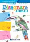 Disegnare Animali Hanne Turk, Rosanna Pradella