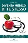Diventa Medico di Te Stesso (eBook) Giuseppe Nacci