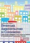 Diventare Amministratore di Condominio (eBook) Alessandro Merli