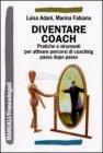 Diventare Coach (eBook) Luisa Adani, Marina Fabiano