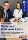 Diventare Mediatore Civile (eBook)