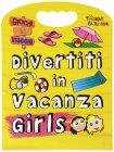 Divertiti in Vacanza - Girls